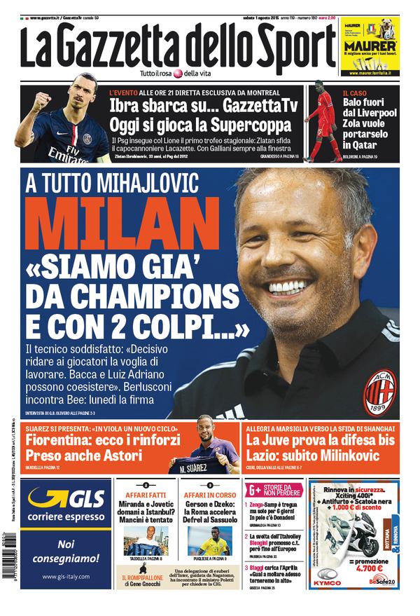 La Gazzetta dello Sport | 1 agosto 2015
