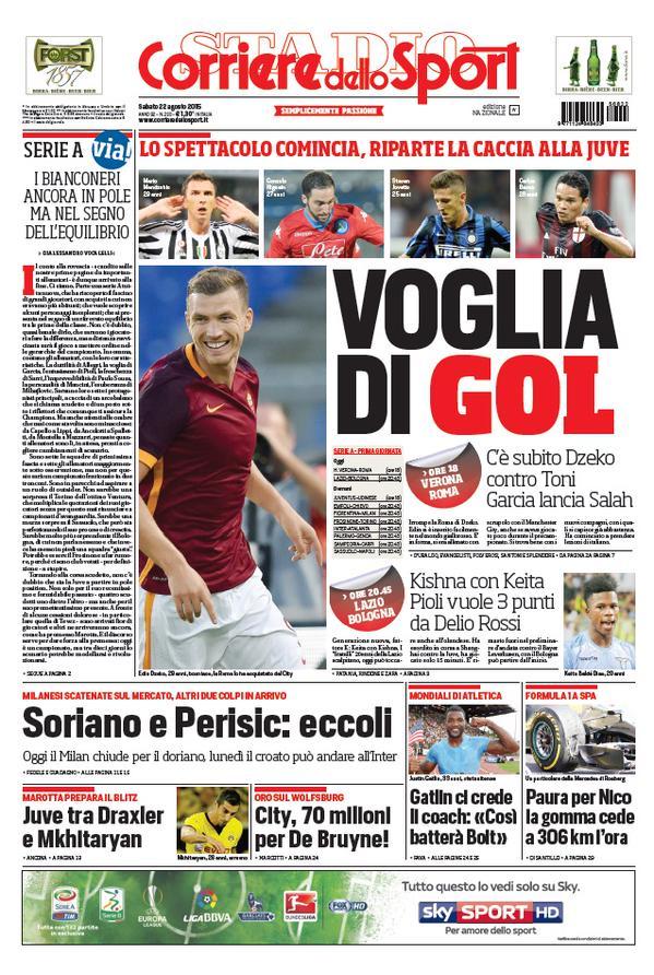 Corriere dello Sport   22 agosto 2015