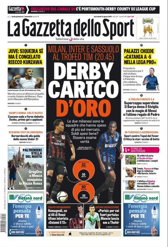La Gazzetta dello Sport | 12 agosto 2015