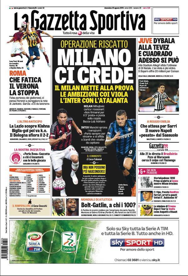 La Gazzetta dello Sport | 23 agosto 2015